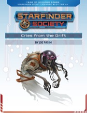 Starfinder Society Scenario #1-04: Cries From the Drift