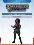 Starfinder Society Roleplaying Guild Scenario #1-05: The First Mandate PDF