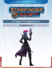 Starfinder Society Roleplaying Guild Scenario #1-06: A Night in Nightarch PDF