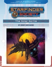 Starfinder Society Roleplaying Guild Scenario #1-07: The Solar Sortie PDF