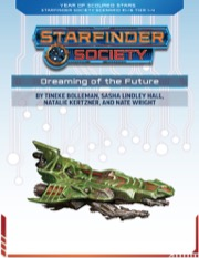 Starfinder Society Roleplaying Guild Scenario #1-16: Dreaming of the Future