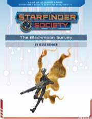 Starfinder Society Roleplaying Guild Scenario #1-18: The Blackmoon Survey