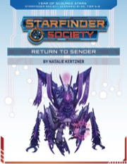 Starfinder Society Roleplaying Guild Scenario #1-23: Return to Sender