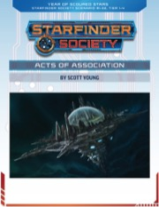 Starfinder Society Scenario #1-32: Acts of Association