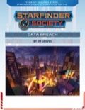 Starfinder Society Scenario #1-33: Data Breach