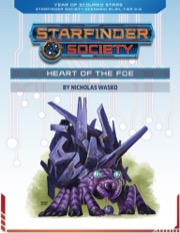 Starfinder Society Roleplaying Guild Scenario #1-34: Heart of the Foe