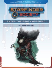 Starfinder Society Scenario #1-36: Enter the Ashen Asteroid