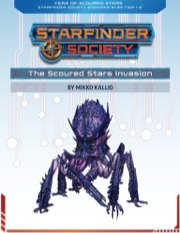 Starfinder Society Roleplaying Guild Scenario #1–99: The Scoured Stars Invasion