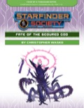 Starfinder Society Scenario #2-00: Fate of the Scoured God