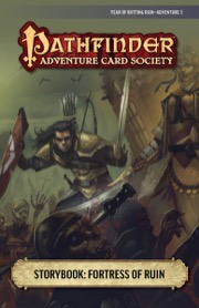 Pathfinder Adventure Card Society #6-3: Fortress of Ruin PDF