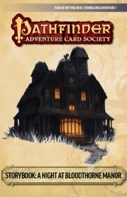 PACS Standalone Adventure #1: A Night at Bloodthorne Manor