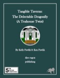 Tangible Taverns—A Tea House Twist: The Delectable Dragonfly (5E) PDF
