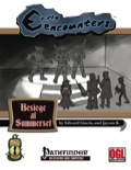 Early Encounters: Besiege at Summerset (PFRPG) PDF