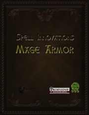 Spell Innovations: Mage Armor (PFRPG) PDF
