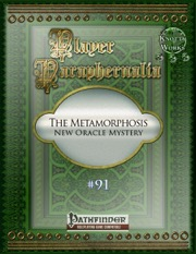 Player Paraphenralia #91—Oracle Mystery: The Metamorphosis (PFRPG) PDF