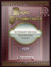 Player Paraphernalia #119: Alternate Abyssal Bloodlines, Volume I (PFRPG) PDF