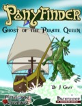 Ponyfinder: Ghost of the Pirate Queen (PFRPG) PDF