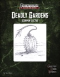 Deadly Gardens: Scorpion Cactus (PFRPG) PDF