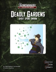 Deadly Gardens: Ghost Spore Swarm (PFRPG) PDF
