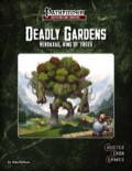 Deadly Gardens: Verdaxag, King of Trees (PFRPG) PDF