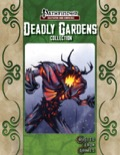 Deadly Gardens Collection (PFRPG) PDF