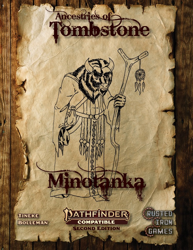 Ancestries of Tombstone: Minotanka PDF: cover featuring a parchment background with a charcoal illustration of a player character with a bison-like ancestry