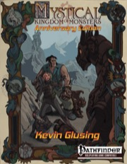 Mystical: Kingdom of Monsters Anniversary Edition (PFRPG) PDF