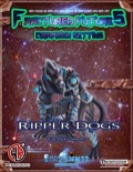 Future Races: Ripper Dogs (PFRPG) PDF