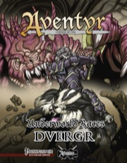 Underworld Races: Dvergr (PFRPG) PDF