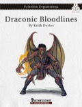 Echelon Expansions: Draconic Bloodlines (PFRPG) PDF