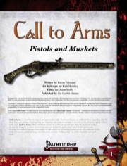 Call to Arms: Pistols & Muskets (PFRPG) PDF
