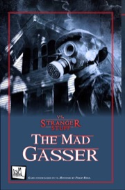 Vs. Stranger Stuff Adventure: The Mad Gasser (VsM) PDF
