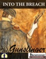 Into the Breach: Gunslinger (PFRPG) PDF