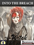 Into The Breach: The Witch (PFRPG) PDF