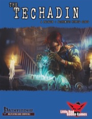 Unexpected Hybrids: Techadin (PFRPG) PDF