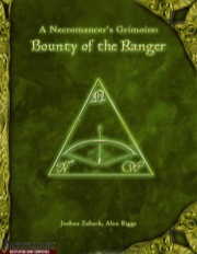 A Necromancer's Grimoire: Bounty of the Ranger (PFRPG) PDF