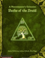 A Necromancer's Grimoire: Paths of the Druid (PFRPG) PDF