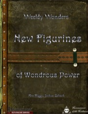 Weekly Wonders: New Figurines of Wondrous Power (PFRPG) PDF