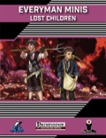 Everyman Minis: Lost Children (PFRPG) PDF