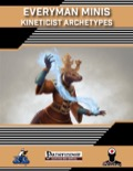 Everyman Minis: Kineticist Archetypes (PFRPG) PDF
