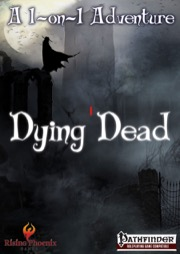 Dying Dead (PFRPG) PDF