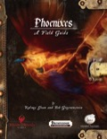 Phoenixes — A Field Guide (PFRPG) PDF