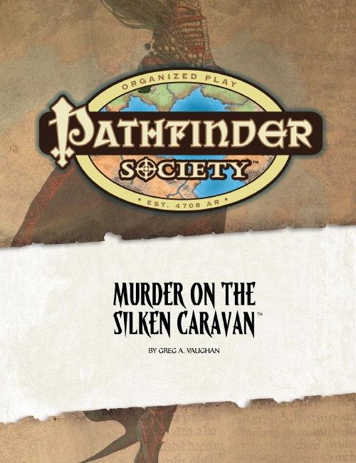Cover of Pathfinder Society Scenario #3: Murder on the Silken Caravan