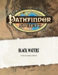 Pathfinder Society Scenario #6: Black Waters (OGL) PDF