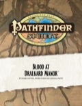 Pathfinder Society Scenario #10: Blood at Dralkard Manor (OGL) PDF (Retired)