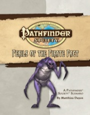Pathfinder Society Scenario #17: Perils of the Pirate Pact (OGL) PDF
