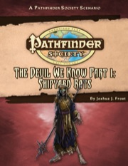 Pathfinder Society Scenario #29: The Devil We Know—Part I: Shipyard Rats (PFRPG) PDF