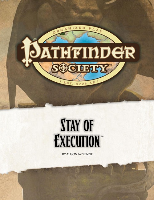 Cover of Pathfinder Society Scenario #12: Stay of Execution