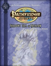Pathfinder Society Scenario #2-04: Shadows Fall on Absalom (PFRPG) PDF