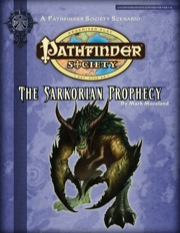Pathfinder Society Scenario #2-08: The Sarkorian Prophecy (PFRPG) PDF